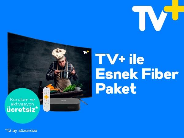 TV+ İle Esnek Fiber Kampanyası