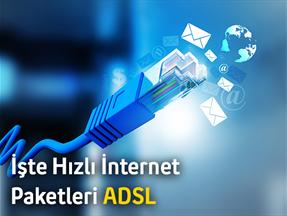 İşte Hızlı İnternet Paketleri ADSL