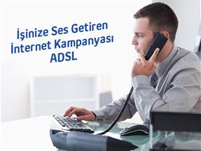 İşinize Ses Getiren İnternet Kampanyası ADSL