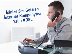 İşinize Ses Getiren İnternet Kampanyası Yalın ADSL